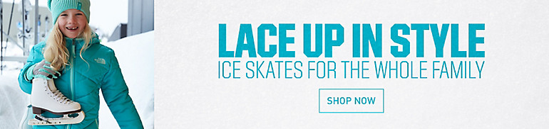 Shop Ice Skates for the Whole Family