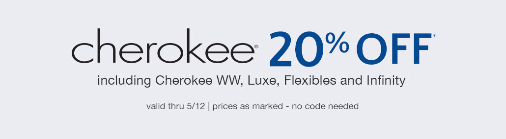20% off Cherokee Scrubs