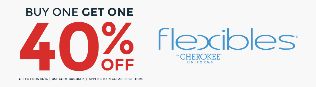 BOGO 40% off Cherokee Flexibles