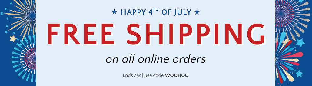 free shipping on all orders thru 7/2. use code: WOOHOO