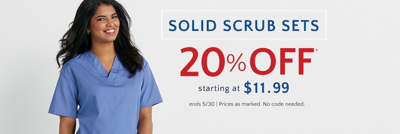 Save 20% on solid scrub sets starting at $11.99