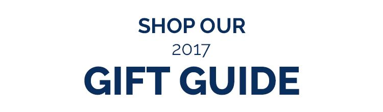 Shop our 2017 Gift Guide