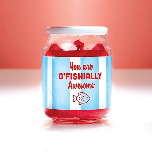 Candy Jar - You Are O'Fishially Awesome