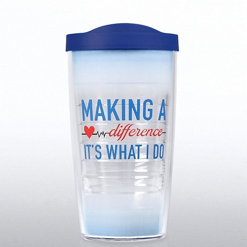 Tervis Tumbler - Making a Difference, It's What I Do.