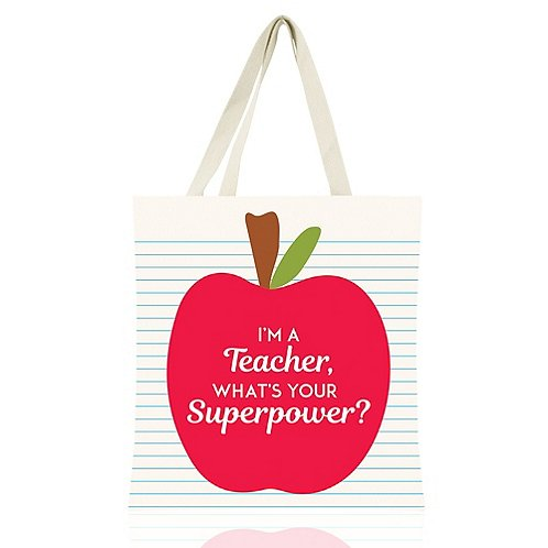 Colorific Tote - I'm A Teacher. What's Your Superpower