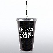 Glitter Tumbler: I'm Crazy Good at What I Do!
