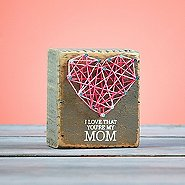String Art Wooden Block - I Love That You're My Mom