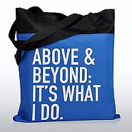 Value Canvas Tote Bag - Above and Beyond: It's What I Do