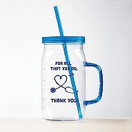 Nurse Mason Jar Value Tumbler - For All That You Do
