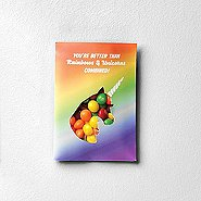 Sweet as Candy Card - You are Better than Rainbows