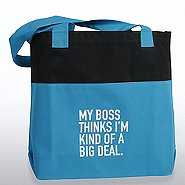 Two-Tone Accent Tote - My Boss Thinks I'm Kind of a Big Deal