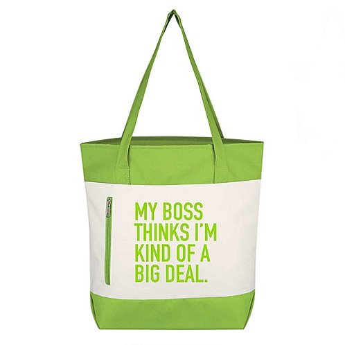 Value Boat Tote - My Boss Thinks I'm Kind Of A Big Deal