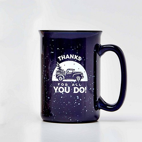Tall Campfire Mug - Thanks for All You Do!