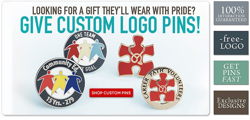 Looking for a gift they will wear with pride? Give custom logo pins!