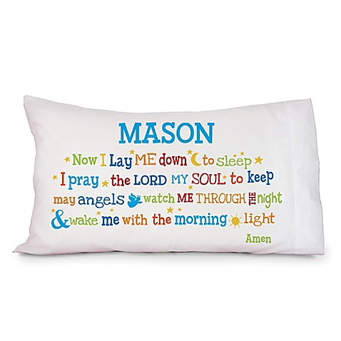 Quot Now I Lay Me Down To Sleep Quot Pillowcase In White Multi