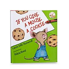 image of If You Give A Mouse A Cookie Hardcover Book