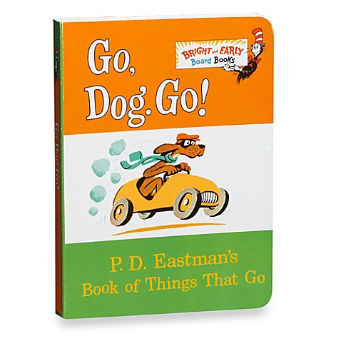 Dr. Seuss' Go, Dog, Go! Board Book