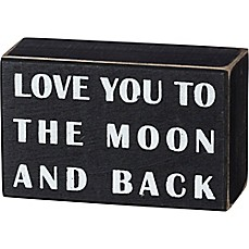 "image of Primitives by Kathy® ""Love You to the Moon and Back"" Box Sign in Black"