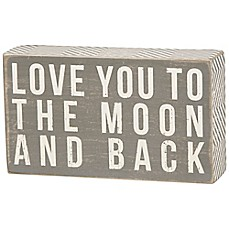 "image of Primitives by Kathy® ""Love You to the Moon and Back"" Box Sign in Grey"