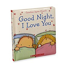 image of Good Night, I Love You Padded Board Book by Caroline Jayne Church