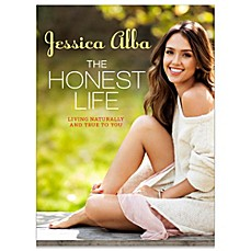 image of The Honest Life: Living Naturally and True to You by Jessica Alba