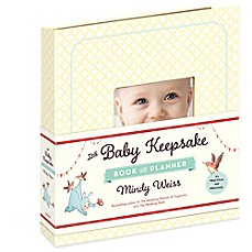 image of The Baby Keepsake Book and Planner by Mindy Weiss