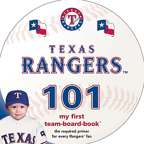 Mlb Texas Rangers 101 My First Team Board Book Bed