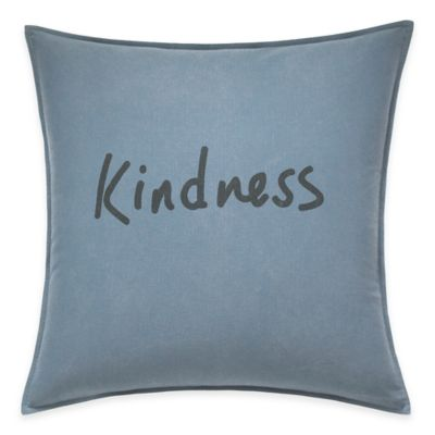 image of ED Ellen DeGeneres™ Kindness Throw Pillow in Chambray Blue