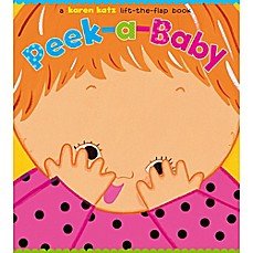 image of Peek-a-Baby Lift-the-Flap Book by Karen Katz
