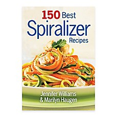 image of 150 Best Spiralizer Recipes
