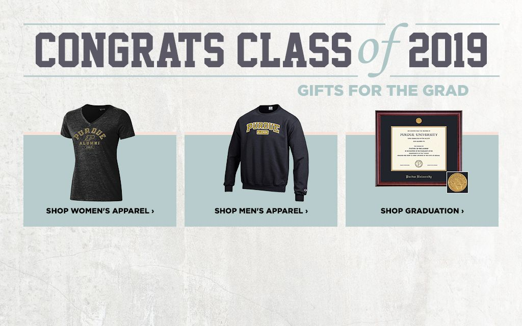Follett Purdue Bookstores. Congrats Class of 2019. Gifts for the Grad.