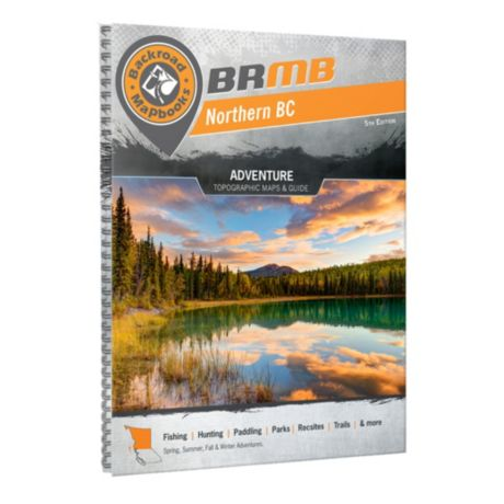 Backroads Mapbooks Northern BC 5th Edition