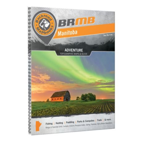 Backroad Mapbooks Manitoba 3rd Edition