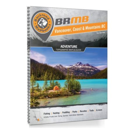 Backroad Mapbooks - 5th Edition Vancouver, Coast and Mountains