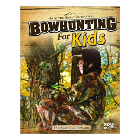 Edge Books Bowhunting for Kids Book