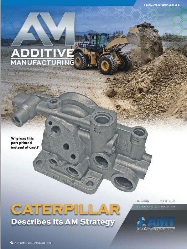 Caterpillar Additive Manufacturing Featured in AM Magazine