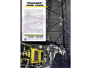 Caterpillar advertisement featuring diesel engine applications for the oil fields, c. 1940.