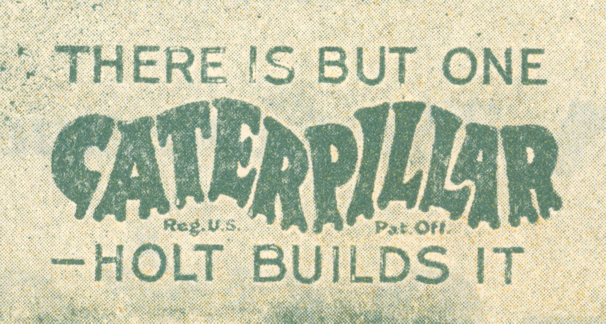 """Holt used the following tagline to protect its trademark – """"Caterpillar"""""""