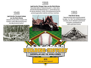 Building History: Caterpillar and the World Series