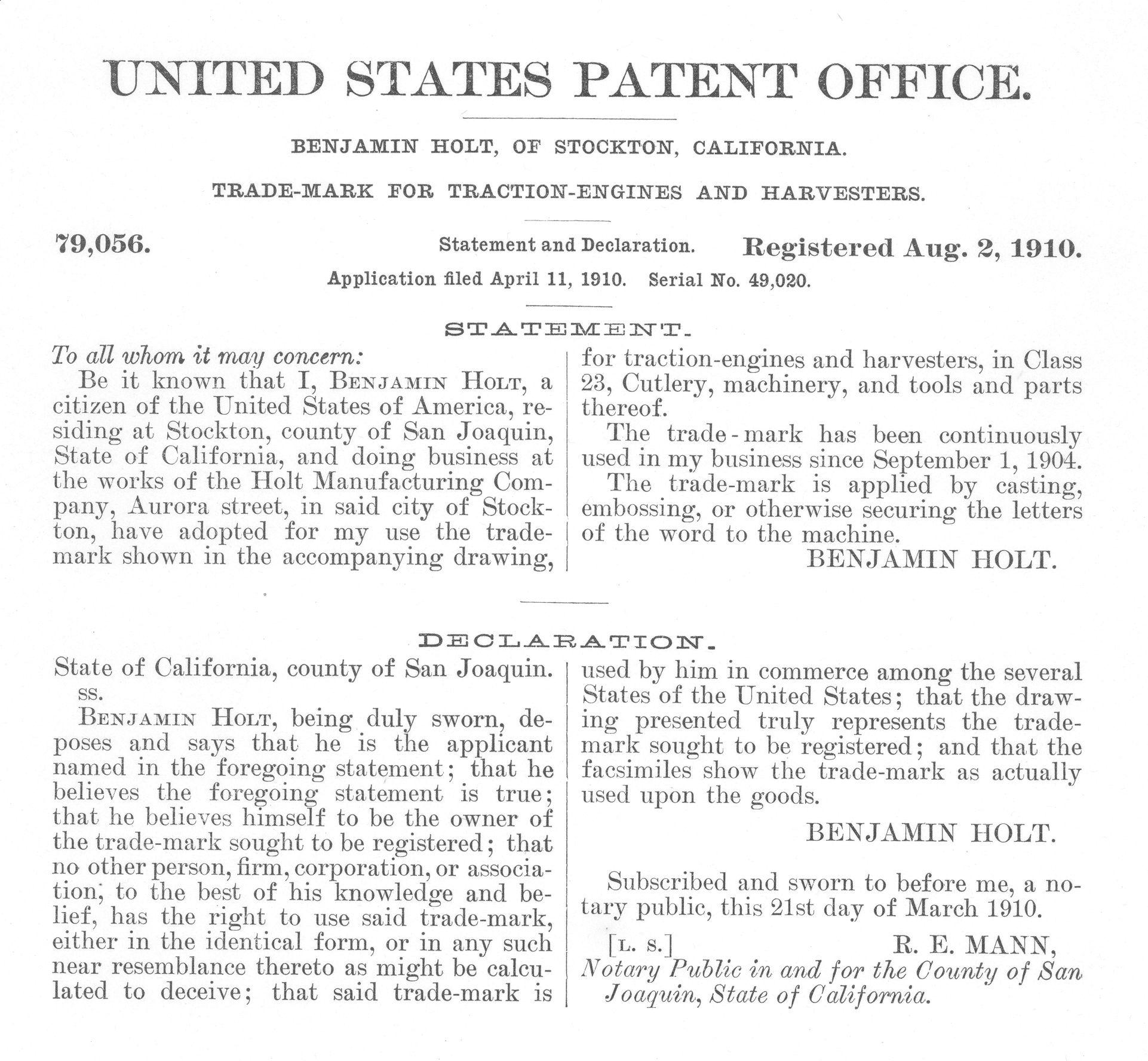 "Holt registered the trademark ""Caterpillar"" on August 2, 1910."