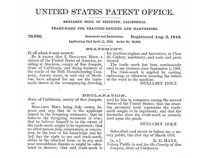 "Holt registered the trademark ""Caterpillar"" on August 2, 1910"