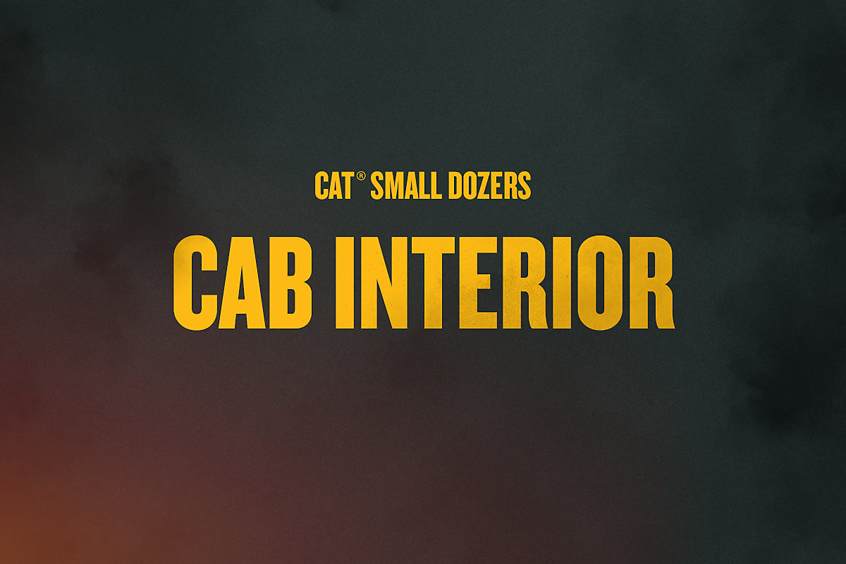 Cab Interior on the Next Generation Cat D1, D2 and D3 Small Dozers