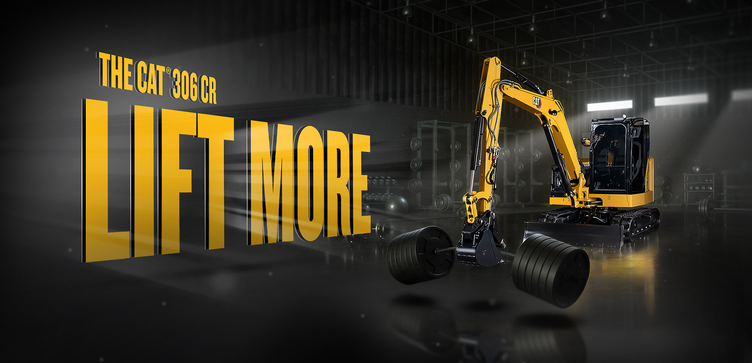 The Cat® 306 CR, Lift More