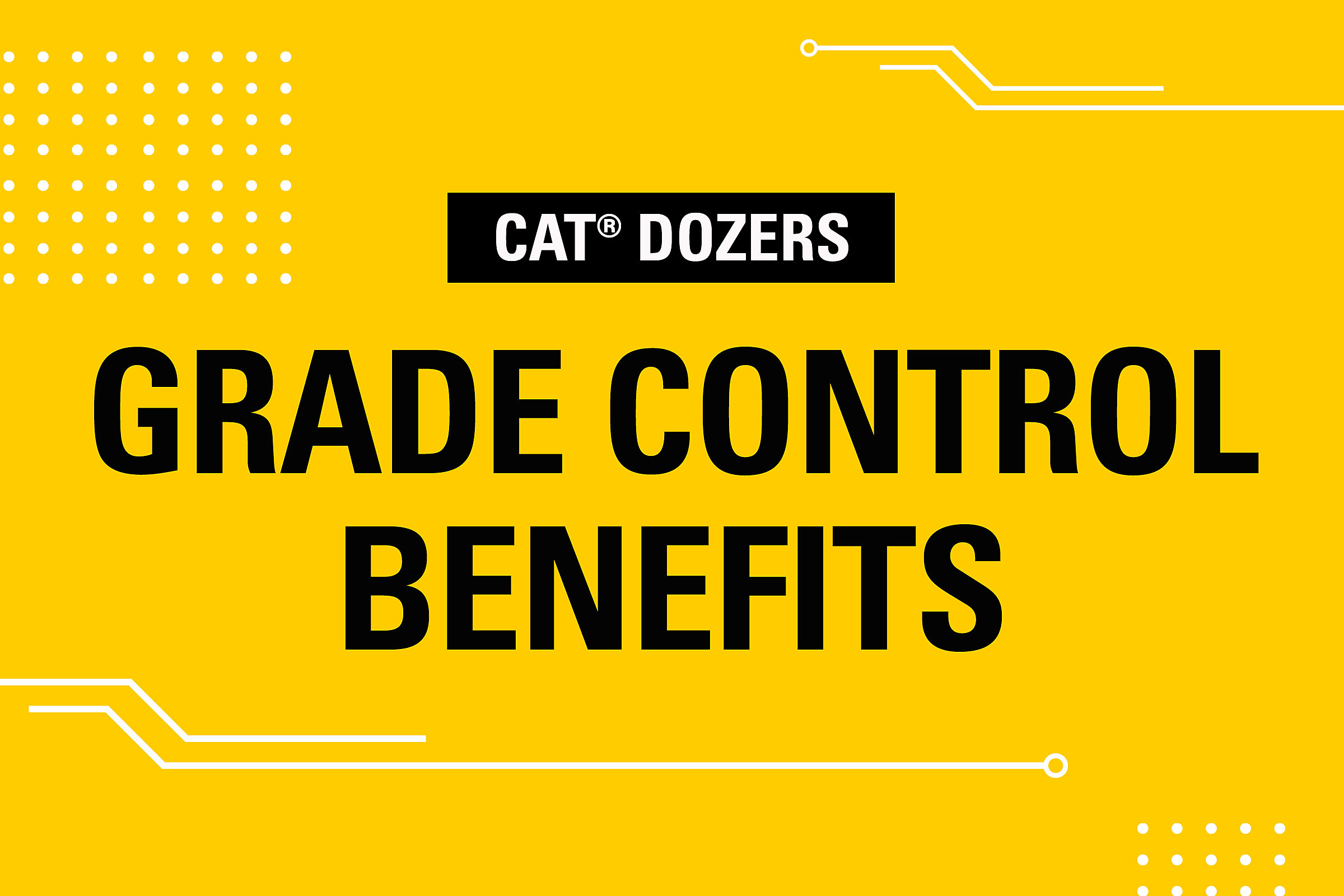 Dozer Grade Control Benefits