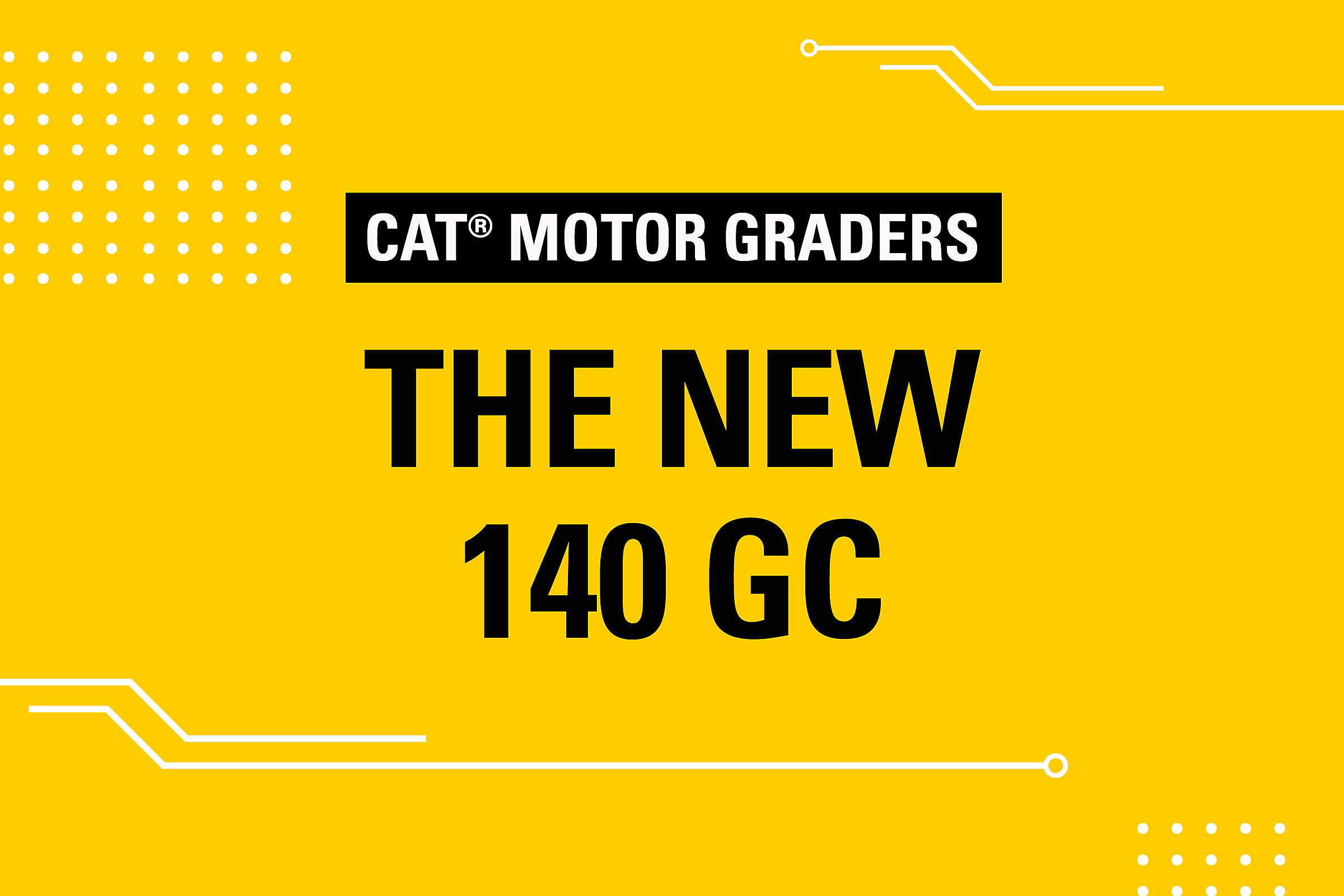 Motor Graders The New 140 GC