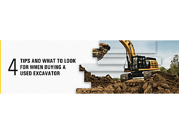 4 Tips & What To Look for When Buying a Used Excavator