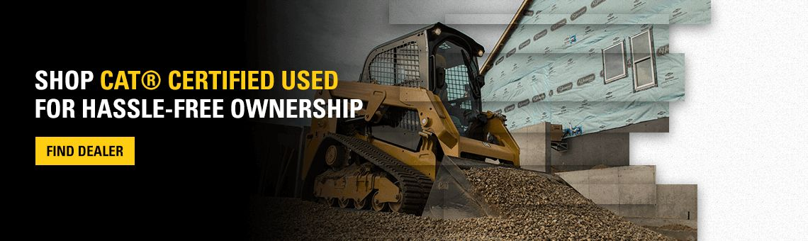 Shop Cat® Certified Used for Hassle-Free Ownership