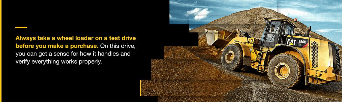 Take the Wheel Loader on a Test Drive