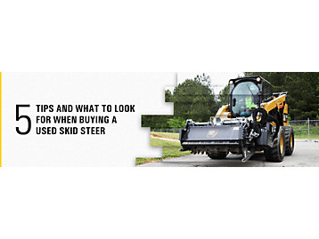 5 Tips & What To Look for When Buying a Used Skid Steer