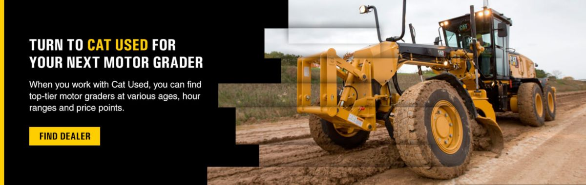 Turn to Cat Used for Your Next Motor Grader